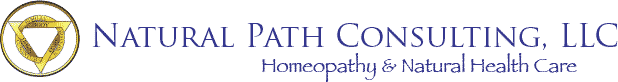 Natural Path Consulting, LLC • Homeopathy & Health Care